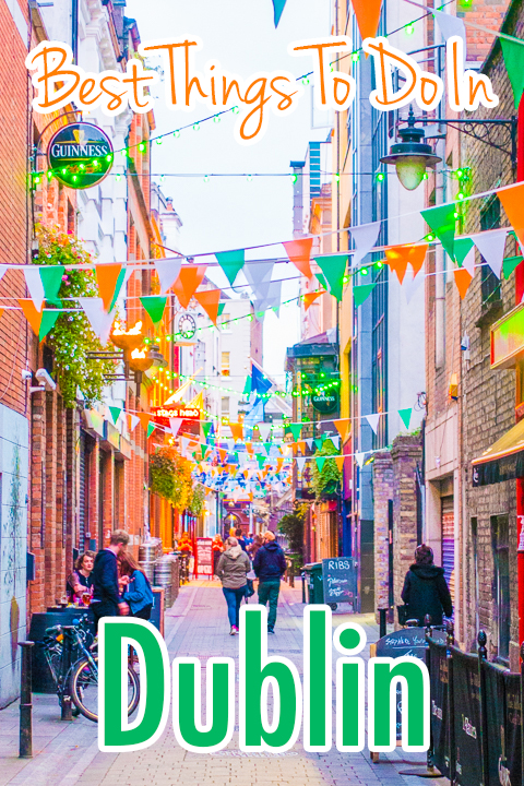 A Dublin Checklist -- if you're going to Dublin make sure you don't miss these top things to see and do!