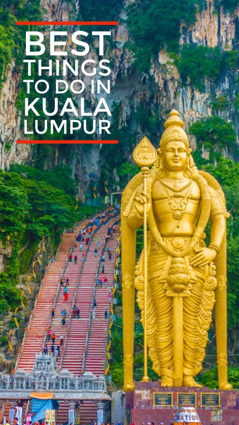 Five Things you MUST DO in Kuala Lumpur!! Don't miss these highlights in Malaysia's capital city!