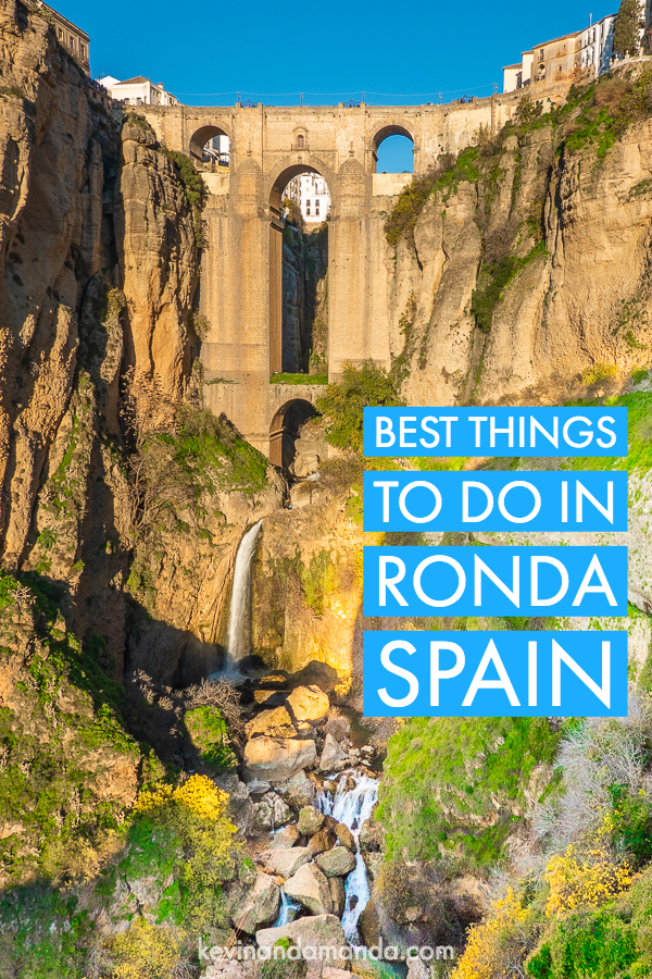 Top 3 Things You Have to See in Ronda, Spain | Best Things to Do Guide