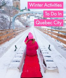Best Things To Do In Quebec City in Winter