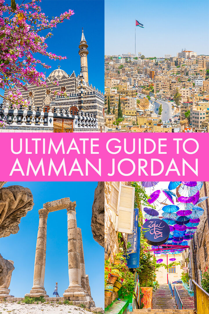 Amman Jordan Travel Guide