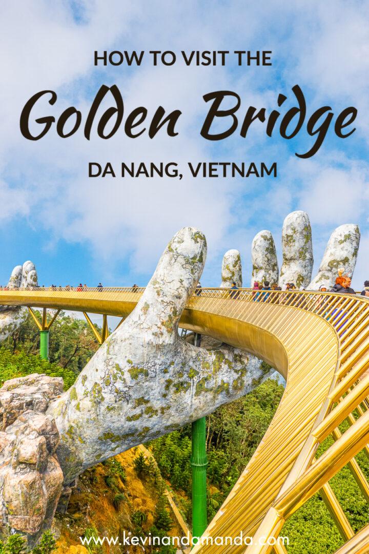 How to Visit the Golden Bridge in Vietnam