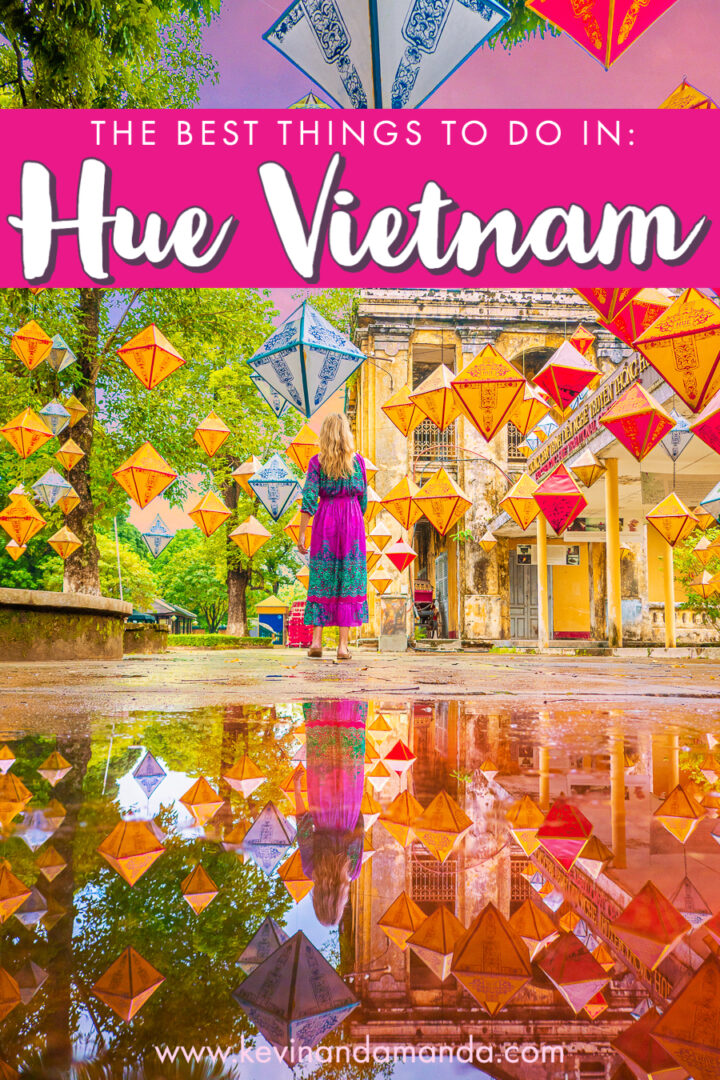 Best Things to do in Hue, Vietnam